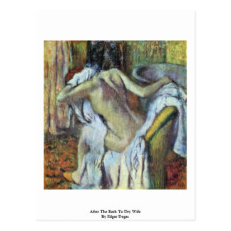 After The Bath To Dry Wife By Edgar Degas Postcards