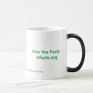 After the Facts  atfacts.org, After  theFacts, ... Magic Mug