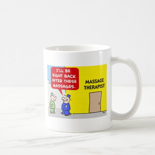 AFTER THESE MASSAGES MASSAGE THERAPY COFFEE MUG