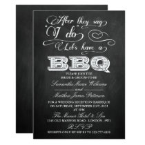After They Say I Do, Let's Have A BBQ!- Chalkboard Invitation