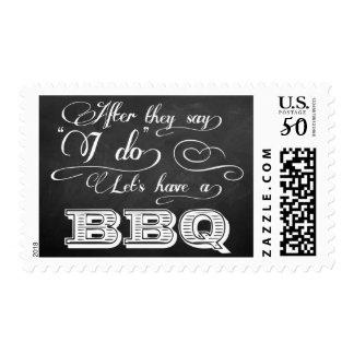 After They Say I Do Lets Have A BBQ! - Chalkboard Postage