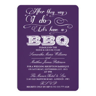 After They Say I Do, Lets Have A BBQ! - Purple 5x7 Paper Invitation Card