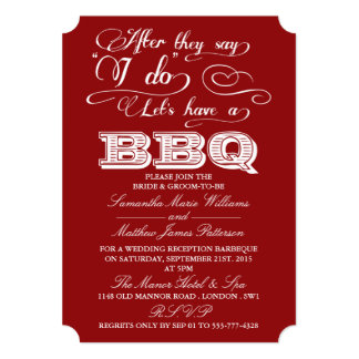 After They Say I Do, Lets Have A BBQ! - Red 5x7 Paper Invitation Card