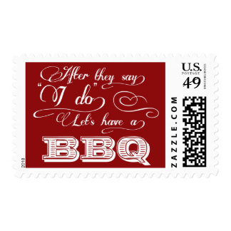 After They Say I Do Lets Have A BBQ! - Red Stamp