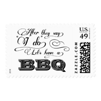 After They Say I Do Lets Have A BBQ! Stamp