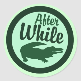 After while crocodile classic round sticker