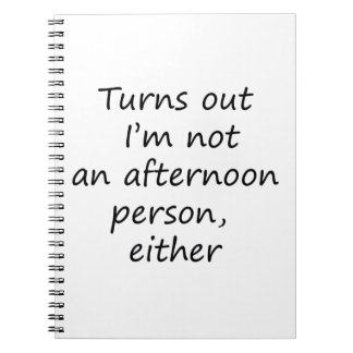 Afternoon Person Notebook