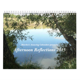 Afternoon Reflections 2015 Wall Calendar
