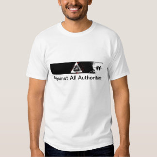 Against All Authorities T-shirt