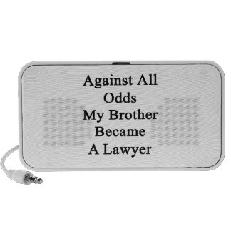 Against All Odds My Brother Became A Lawyer Travel Speaker