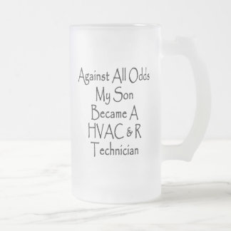 Against All Odds My Son Became A HVAC R Technician 16 Oz Frosted Glass Beer Mug