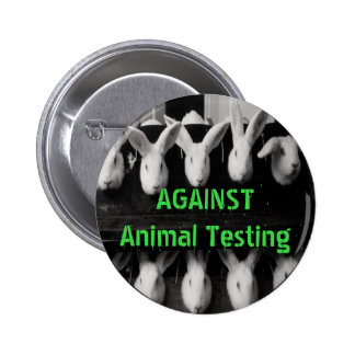 "Against Animal Testing 2 1/4"" button pin"