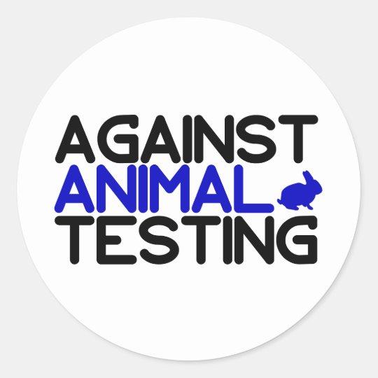 Against Animal Testing Classic Round Sticker