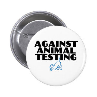 Against Animal Testing Pinback Button