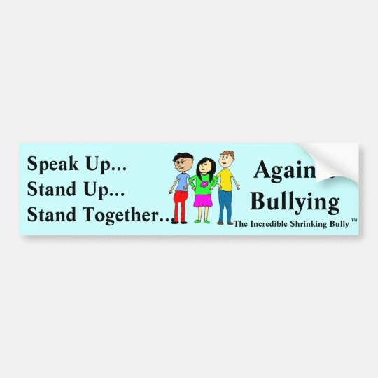 Against Bullying Bumper Sticker