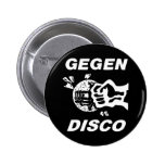 Against disco (black-and-white on) 2 inch round button