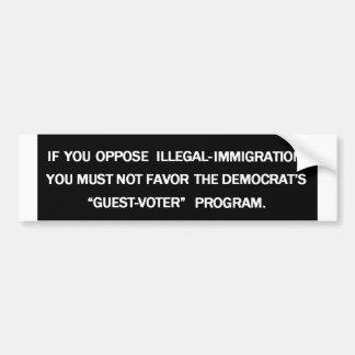 Against Illegal-Immigrants...? Bumper Sticker