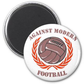 Against Modern Football 2 Inch Round Magnet