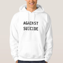 AGAINST SUICIDE Hoodie