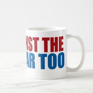 against the next war too coffee mug