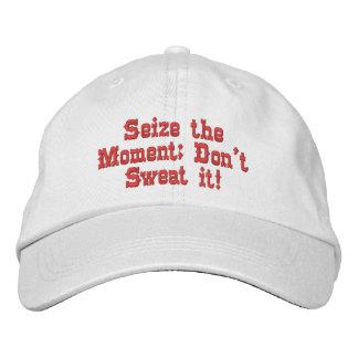 Agarre el momento; ¡No lo sude en su gorra! Gorra De Béisbol