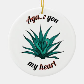 agave you my heart ceramic ornament