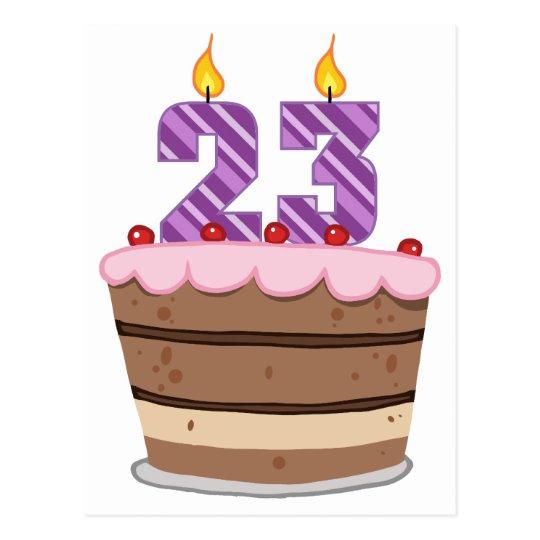 Age 23 On Birthday Cake Postcard Zazzle Com