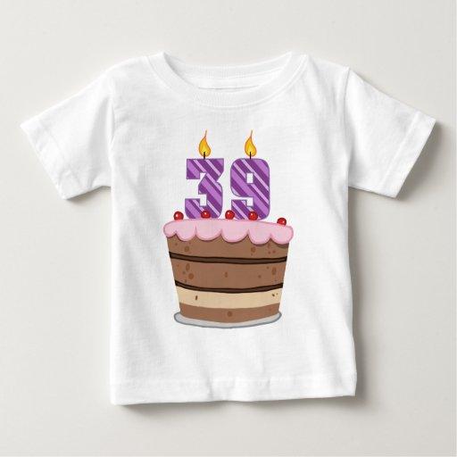 Age 39 on Birthday Cake Baby T-Shirt