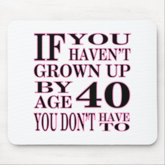 Age 40 mouse pad
