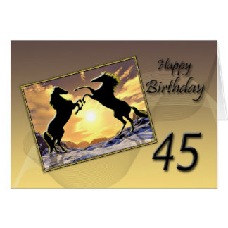 Age 45, Birthday card with rearing horses