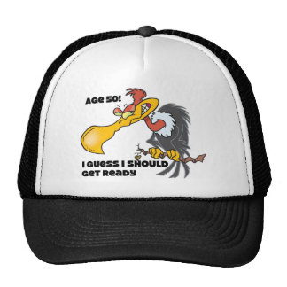 Age 50, Buzzards are watching Hats