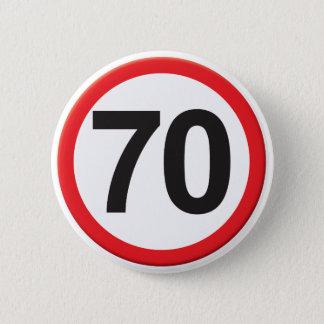 Age 70 button