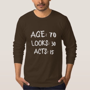 AGE 70 Funny 70th Birthday Quote Design T Shirt