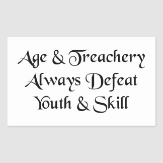 Age and Treachery Sticker