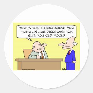 age discrimination suit round sticker
