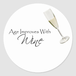 Age Improves With Wine Classic Round Sticker
