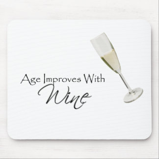 Age Improves With Wine Mouse Pad