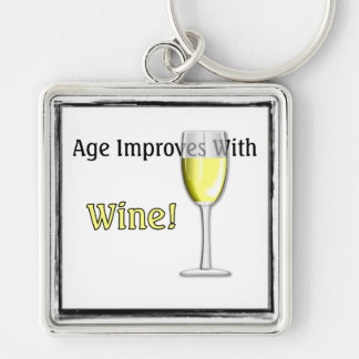 Age Improves With Wine (White) Key Chain
