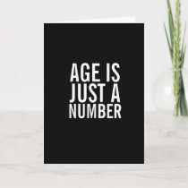 Age is a Number Funny Happy Birthday Greeting Card