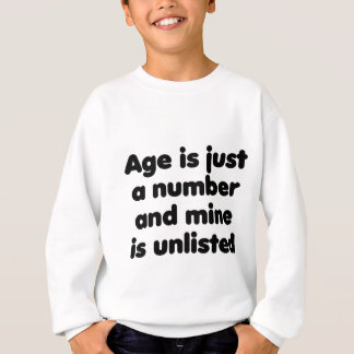 Age is Just a Number Sweatshirt