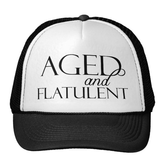 Aged and Flatulent Trucker Hat