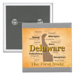 Aged Delaware State Pride Map Pinback Button