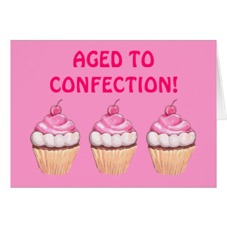 Aged to Confection! Card