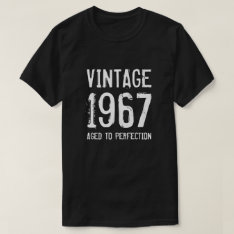 Aged To Perfection 1967 Men's 50th Birthday Shirt at Zazzle