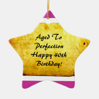 Aged To Perfection 40th Birthday Ornament  (Pink)