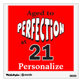 Aged to Perfection at 21 Wall Decal