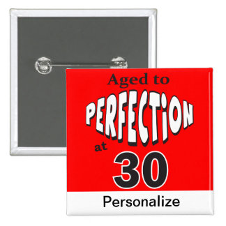 Aged to Perfection at 30 | 30th Birthday 2 Inch Square Button