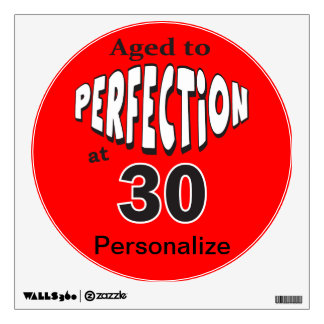 Aged to Perfection at 30 | 30th Birthday Wall Sticker
