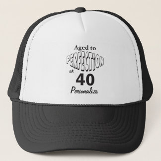 Aged to Perfection at 40 | 40th Birthday DIY Name Trucker Hat