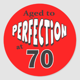 Aged to Perfection at 70 | 70th Birthday Classic Round Sticker